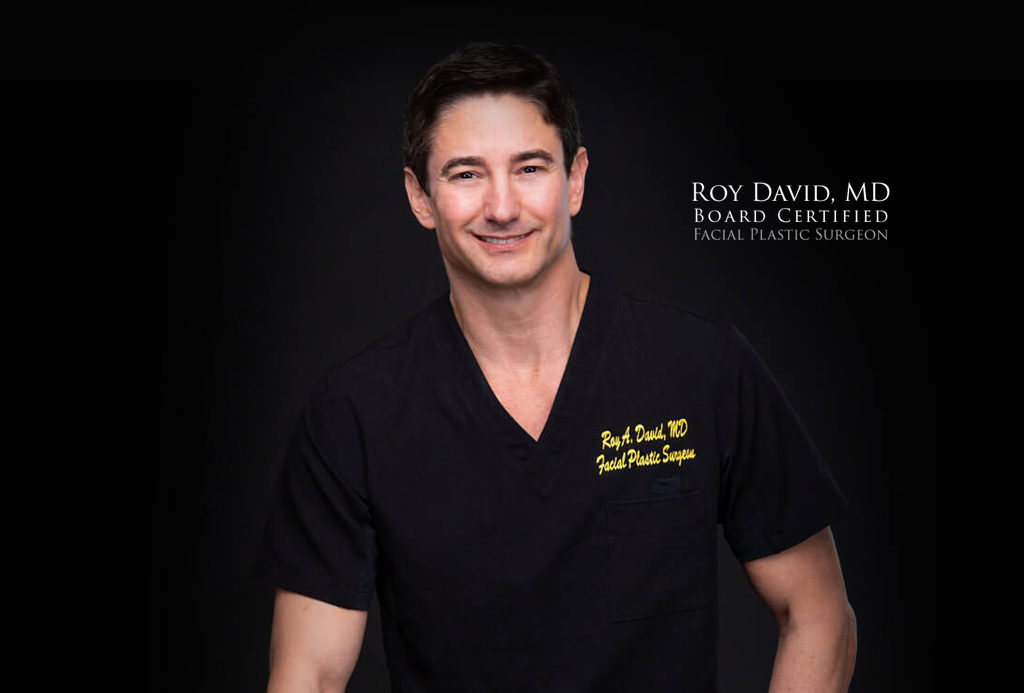 Roy David Board Certified Facial Plastic Surgeon